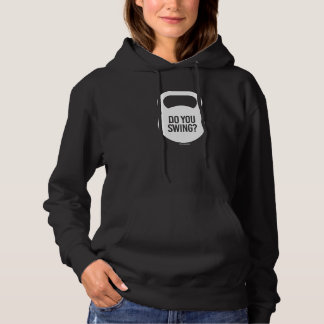 Do you swing? hoodie