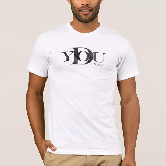do you T-Shirt
