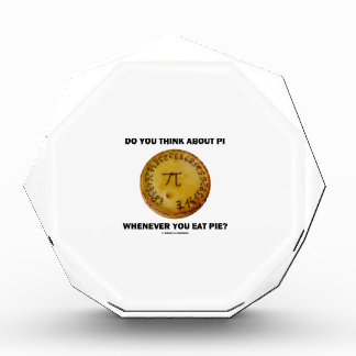 Do You Think About Pi Whenever You Eat Pie? Award