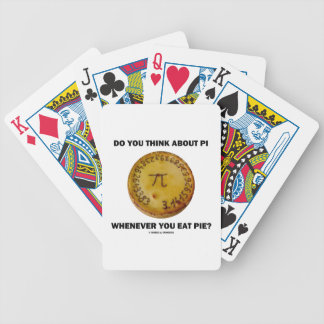 Do You Think About Pi Whenever You Eat Pie? Bicycle Playing Cards