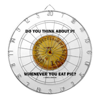 Do You Think About Pi Whenever You Eat Pie? Dart Board