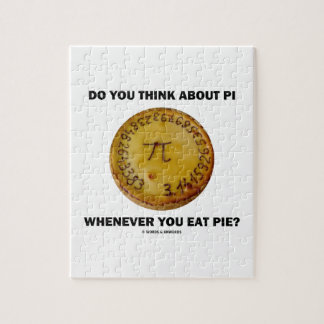 Do You Think About Pi Whenever You Eat Pie? Jigsaw Puzzle