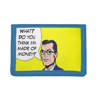 Do You Think I'm Made of Money? Comic Book Wallet
