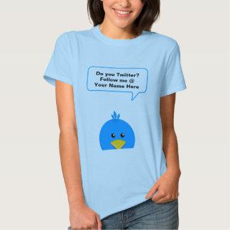 Do you Twitter? Shirt