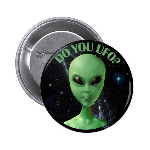 Do You UFO? 2 Inch Round Button