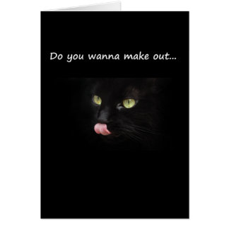 Do You Wanna Make Out? Greeting Card