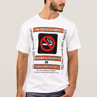 Do you want a FREE society? T-Shirt