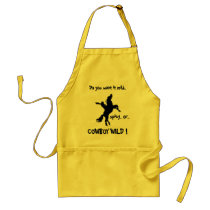 Do you want it mild, spicy, or COWBOY WILD! Adult Apron