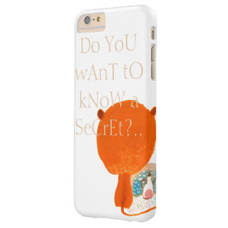 Do you want to know a secret?.. barely there iPhone 6 plus case