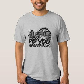 Do You Yadadamean? Tshirt