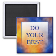 DO YOUR BEST 2 INCH SQUARE MAGNET