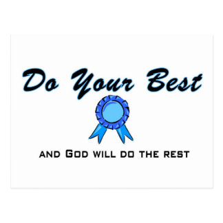 Do your best and God will do the rest Postcard