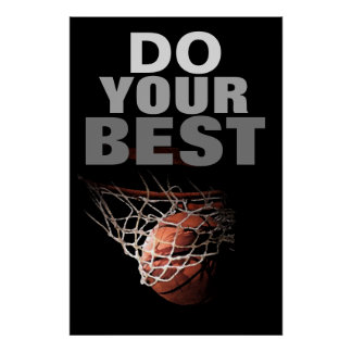 Do Your Best Basketball Inspirational Poster
