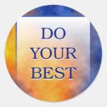 DO YOUR BEST CLASSIC ROUND STICKER