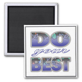 Do Your Best - Inspirational  Magnet
