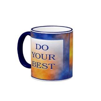 DO YOUR BEST mug