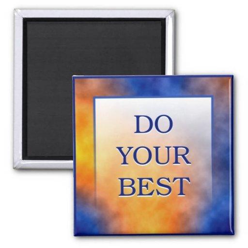 DO YOUR BEST REFRIGERATOR MAGNET