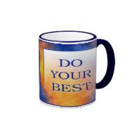 DO YOUR BEST RINGER COFFEE MUG