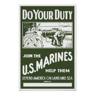 Do Your Duty -- Join The Marines Poster