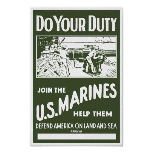 Do Your Duty -- Join The Marines Print