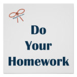 Do Your Homework Reminders Poster