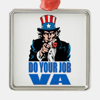 DO YOUR JOB VA (VETERANS AFFAIRS) METAL ORNAMENT
