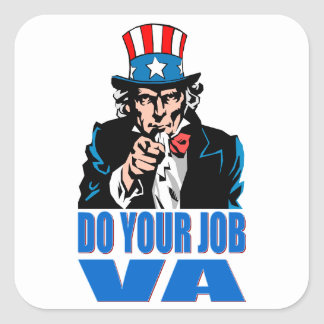 DO YOUR JOB VA (VETERANS AFFAIRS) SQUARE STICKER