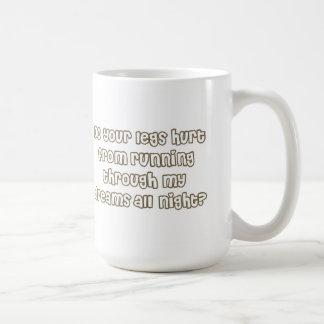 Do Your Legs Hurt Cheesy Pick Up Line Mug