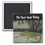 Do your own thing fridge magnets