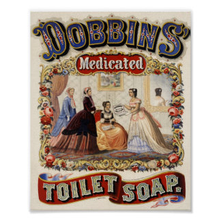 Dobbins Medicated Toilet Soap Advertisement Poster