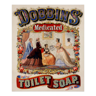 Dobbins' medicated toilet soap poster