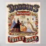 Dobbins' medicated toilet soap - Vintage Poster