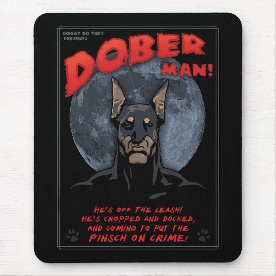 Dober Man! Mouse Pad