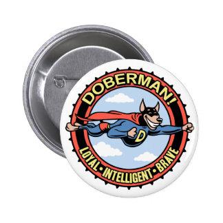 Doberman! 2 Inch Round Button