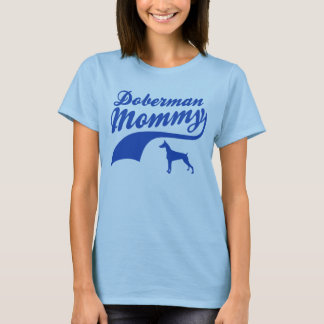 Doberman Mommy T-Shirt