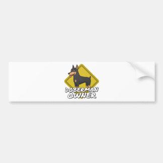 Doberman Owner Car Bumper Sticker