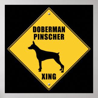 Doberman Pinscher Crossing (XING) Sign