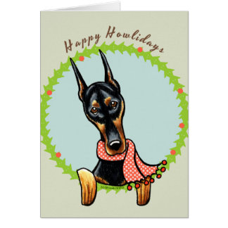 Doberman Pinscher Happy Howlidays Card