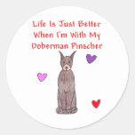 Doberman Pinscher Life Is Just Better Sticker