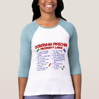 DOBERMAN PINSCHER Property Laws 2 Tee Shirt