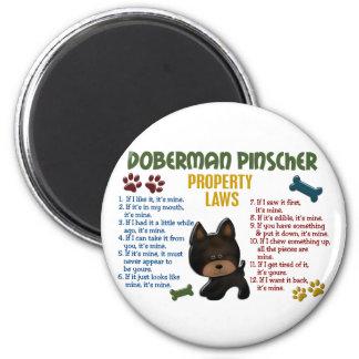 Doberman Pinscher Property Laws 4 Fridge Magnet