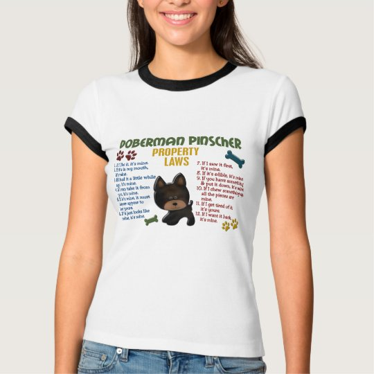 Doberman Pinscher Property Laws 4 T-Shirt