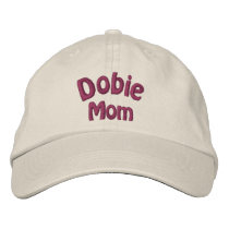 Dobie Mom Doberman Embroidered Cap