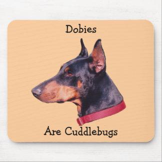 Dobies Are Cuddlebugs Cute Doberman Mousepad