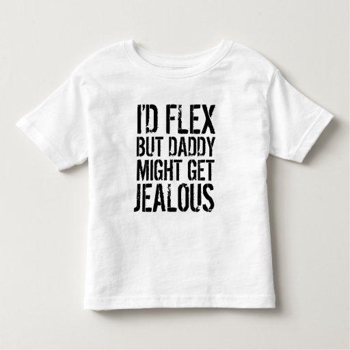 Doblaría, pero el papá pudo conseguir celoso t-shirt