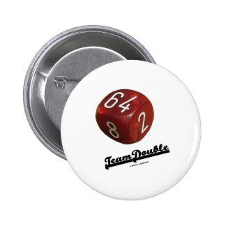 Doble del equipo (cubo de duplicación del backgamm pins