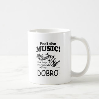 Dobro Feel The Music Coffee Mug