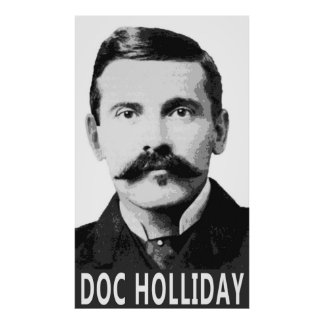 DOC HOLLIDAY OLD WEST LEGEND POSTER