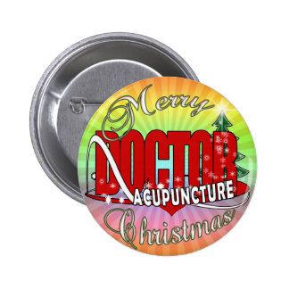 DOCTOR ACUPUNCTURE MERRY CHRISTMAS BUTTON