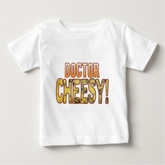 Doctor Blue Cheesy Baby T-Shirt